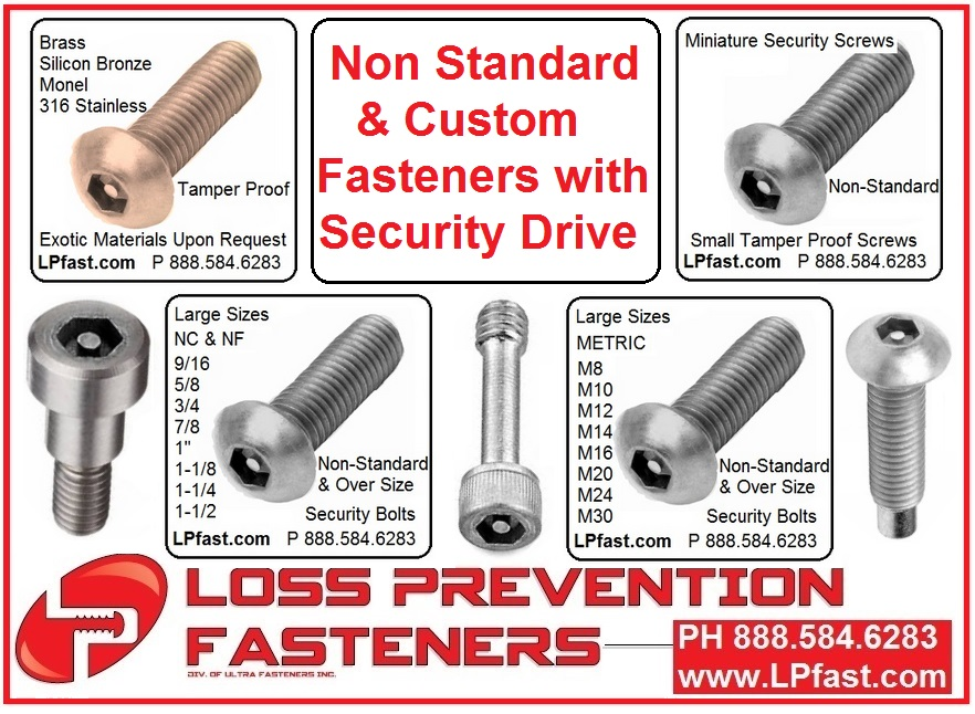 Non Standard screws with security tamper proof