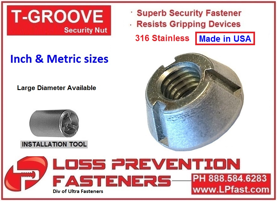 Made in USA T Groove Security Nut